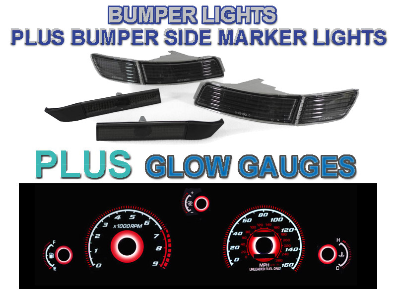 Smoke Bumper Lights Side Markers Red Glow Gauges For 91 95